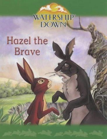 Hazel the brave