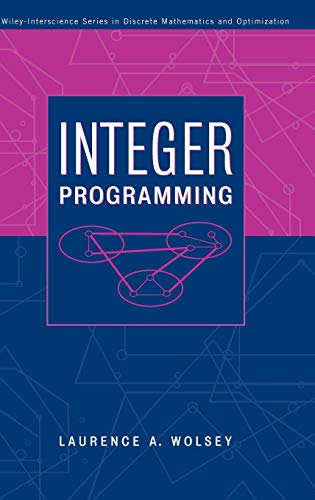 Integer Programming (Wiley Series in Discrete Mathematics and Optimization)