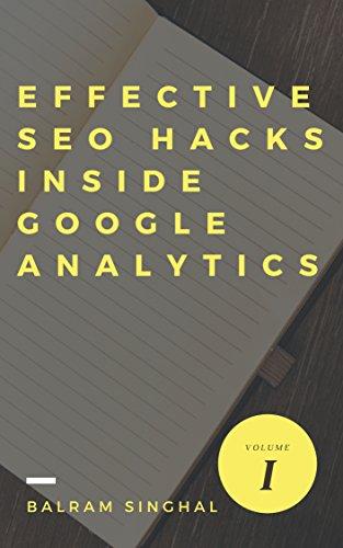 SEO:8 Simple Yet Effective SEO Hacks inside Google Analytics (English Edition)