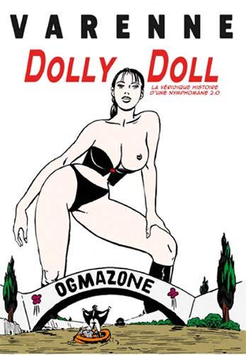 Dolly Doll, La véridique histoire dŽune nymphomane 2.0