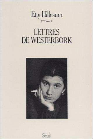 Lettres de Westerbork par Etty Hillesum