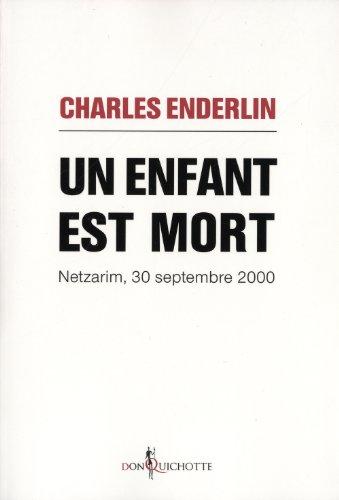 Un enfant est mort. Netzarim, 30 septembre 2000