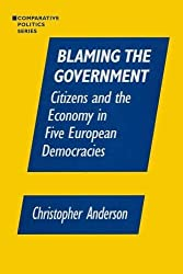 Blaming the Government: Citizens and the Economy in Five European Democracies