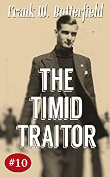 The Timid Traitor (A Nick Williams Mystery Book 10) (English Edition) de [Butterfield, Frank W.]
