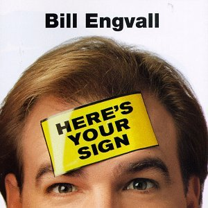Bill Engvall - Here's Your Sign