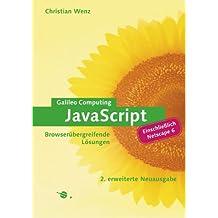 JavaScript - Browserübergreifende Lösungen, mit CD (Galileo Computing)