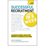 [(Successful Recruitment in a Week: Teach Yourself)] [Author: Nigel Cumberland] published on (November, 2012)