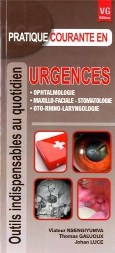 Pratique courante en urgences par Viateur Nsengiyumva, Thomas Gaujoux, Johan Luce