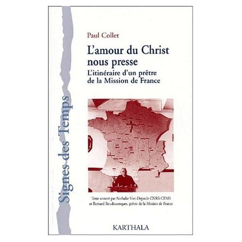 L'amour du Christ nous presse : L'Itinéraire d'un prêtre de la Mission de France