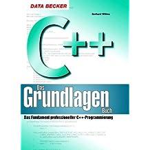 C++, Das Grundlagenbuch, m. CD-ROM