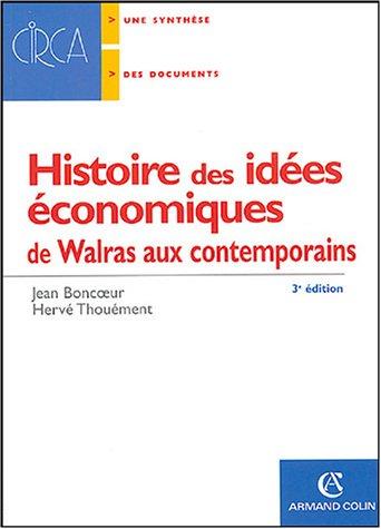 Histoire des idées économiques : de Walras aux contemporains