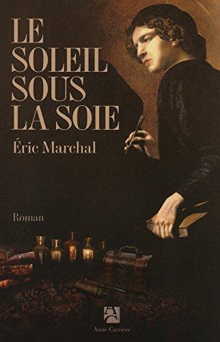 Le Soleil Sous La Soie [Pdf/ePub] eBook