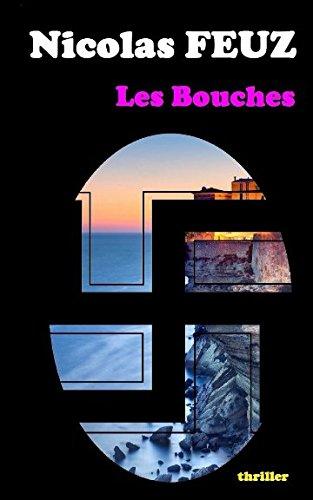 Les Bouches par Nicolas Feuz
