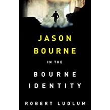 The Bourne Identity (Jason Bourne Book 1) (English Edition)
