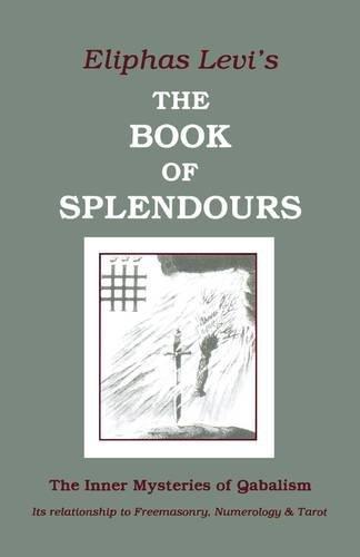 Book of Splendours par Eliphas Levi