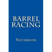 Barrel Racing: Notebook