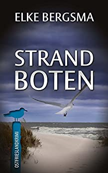 Strandboten - Ostfrieslandkrimi (Büttner und Hasenkrug ermitteln 11)