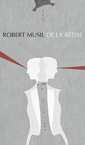De la bêtise par Robert Musil