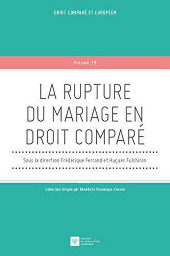 La Rupture du mariage en droit comparé par Hugues Fulchiron