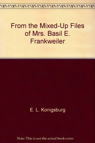 Book cover for From the Mixed-up Files of Mrs. Basil E. Frankweiler