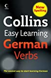 Collins Easy Learning - Collins Easy Learning German Verbs (Collins Easy Learning Dictionaries): Written by Collins Publishers Staff, 2007 Edition, (Second edition) Publisher: Collins [Paperback]
