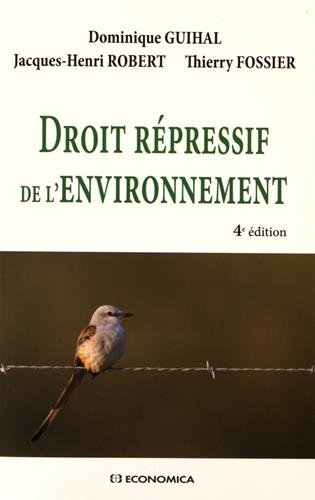 Droit Repressif de l'Environnement, 4e d.