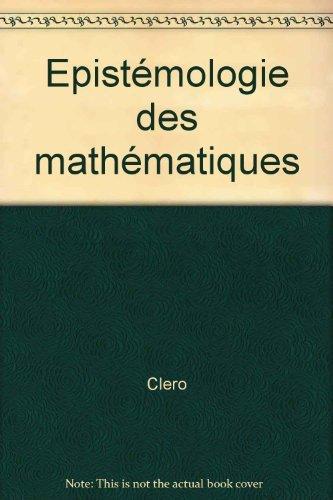 Epistémologie des mathématiques by Clero (1991-05-24)