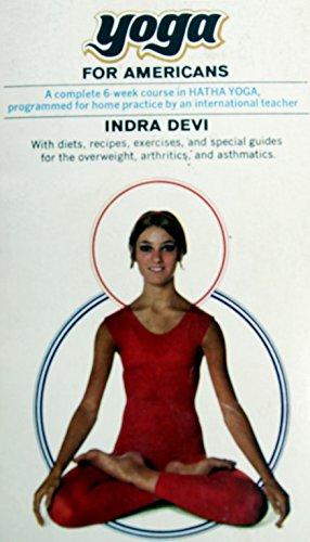 Yoga For Americans (English Edition) por Indra Devi