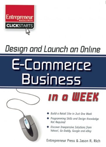 design-and-launch-an-e-commerce-business-in-a-week-clickstart-series-by-jason-r-rich-2008-06-01