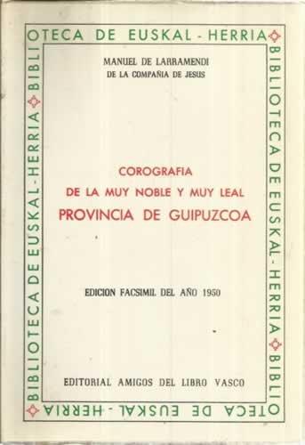 Corografía de la muy noble y muy leal provincia de Guipúzcoa