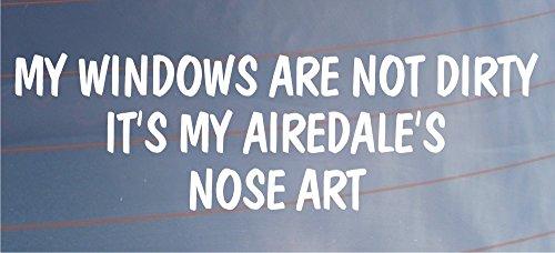 My Windows sind nicht schmutzig seine My Airedale 's Nase Art Funny Auto/Van Hund Aufkleber