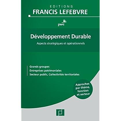 Développement Durable: Aspects stratégiques et opérationnels