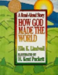 How God Made the World by Ella K. Lindvall (1996-04-02)