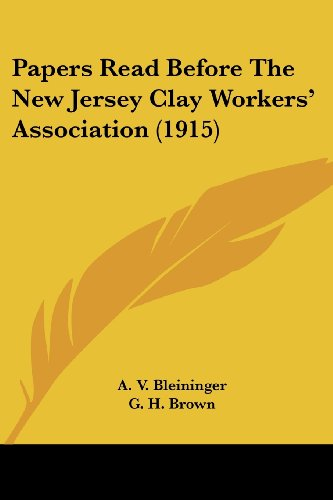 Papers Read Before the New Jersey Clay Workers' Association (1915)