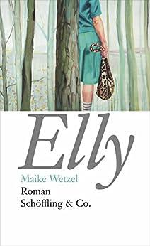 Elly: Roman