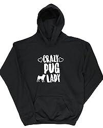 HippoWarehouse Crazy pug lady kids unisex Hoodie hooded top