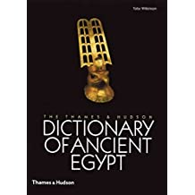 [(The Thames and Hudson Dictionary of Ancient Egypt)] [Author: Toby A. H. Wilkinson] published on (October, 2005)