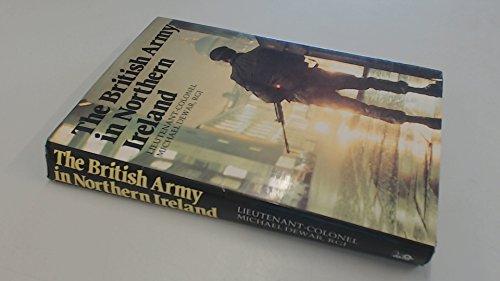 British Army in Northern Ireland por Michael Dewar