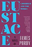 Eustace Chisholm and the Works: A Novel