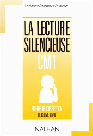 Lecture silencieuse et active, CM1, 2e livre. Fichier autocorrectif