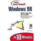 Teach Yourself Windows 98 in 10 Minutes (Sams Teach Yourself) by Jennifer Fulton (1998-05-14)