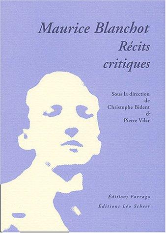 Maurice Blanchot, récits critiques