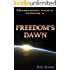 "Ep.#4 - ""Freedom's Dawn"" (The Frontiers Saga)"