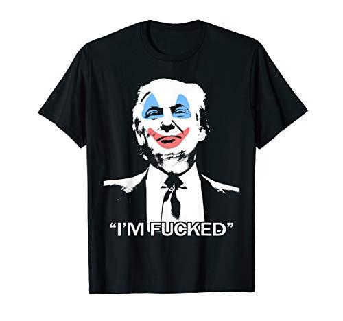 Trump Ich bin mit bösen Clown Gesicht gefickt T-Shirt