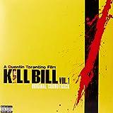 Kill Bill Vol. 1 Original Soundtrack (Pa Version) [VINYL]