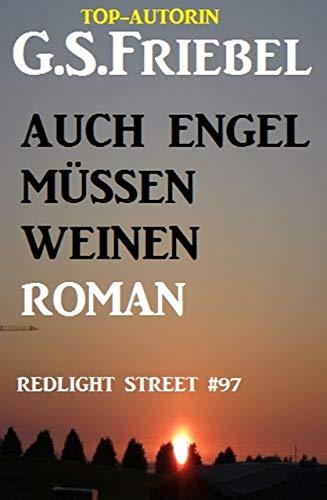 Redlight Street #97: Auch Engel müssen weinen (German Edition ...