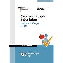 Checklisten Handbuch IT-Grundschutz: Sämtliche Prüffragen des BSI