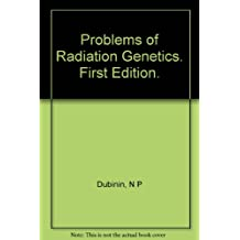 Problems of Radiation Genetics
