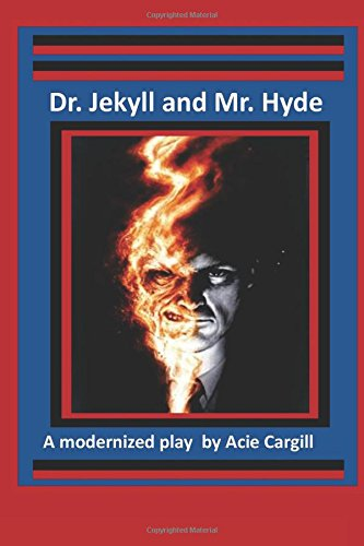 dr-jekll-and-mr-hyde-a-modernized-play