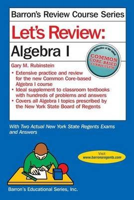 [(Let's Review Algebra I)] [By (author) Barron's Educational Series ] published on (January, 2015)